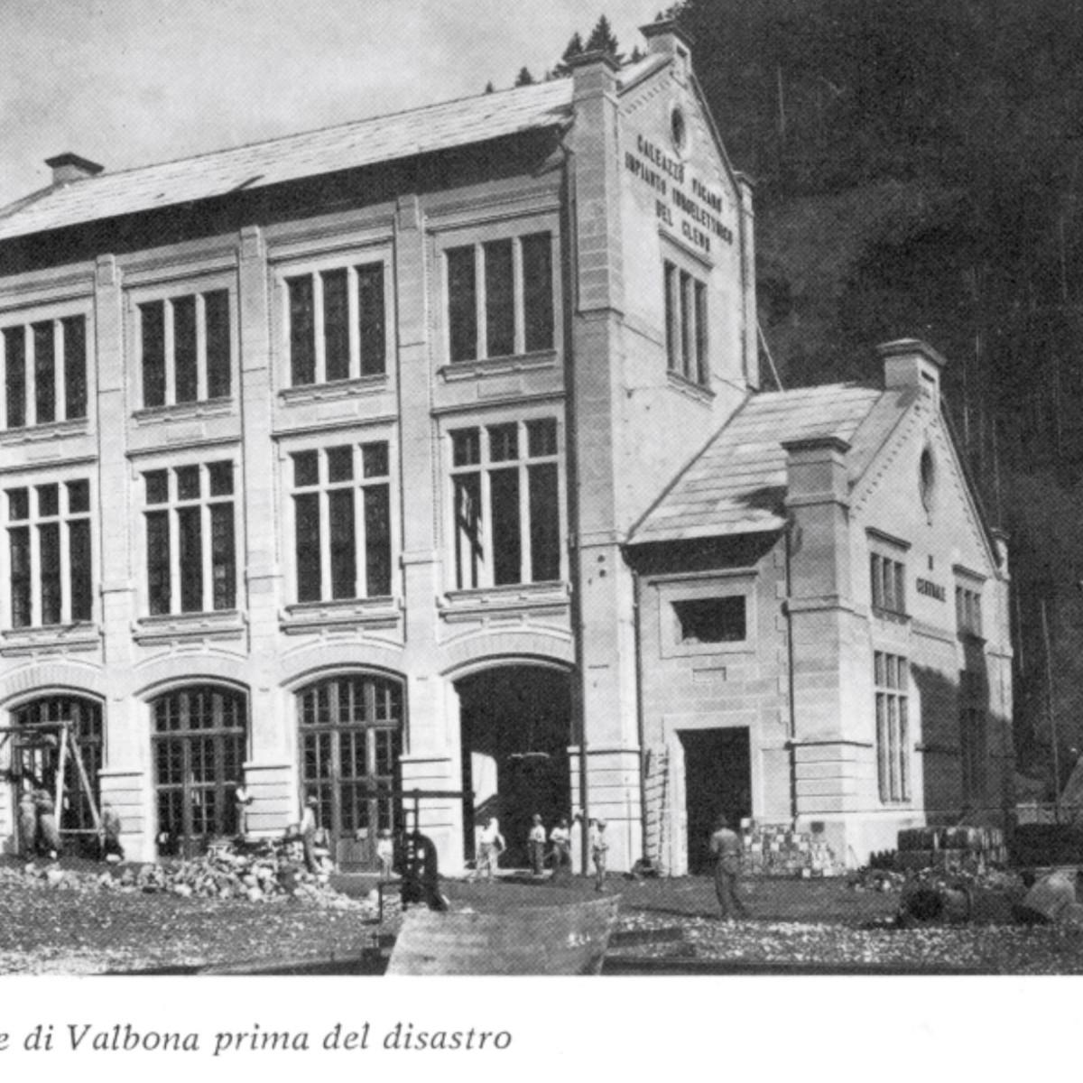 Centrale di Valbona prima del disastro